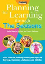 Planning for Learning Through The Seasons (Planning for Learning)