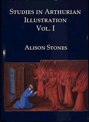 Stones, A: Studies in Arthurian Illustration Volume 1