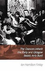 The Dancers Inherit the Party and Glasgow Beasts, An' a Burd af Ian Hamilton Finlay
