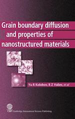 Grain Boundary Diffusion and Properties of Nanostructured Materials