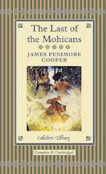The Last of the Mohicans af James Fenimore Cooper