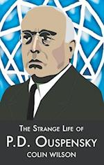 The Strange Life of P.D.Ouspensky