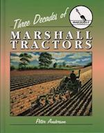 Three Decades of Marshall Tractors