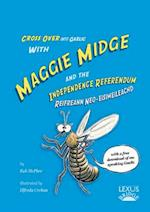 Maggie Midge and the Independence Referendum (Cross Over into Gaelic with Maggie Midge, nr. 3)