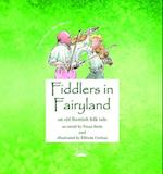 Fiddlers in Fairyland (Cross Over into Gaelic, nr. 6)