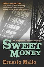 Sweet Money (An Inspector Lascano Mystery)