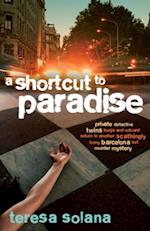 Shortcut to Paradise (The Borja and Eduard Barcelona Series)