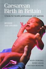 Caesarean Birth in Britain, 10 Years on (Health S)