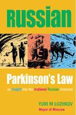 Russian Parkinson's Law
