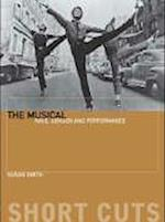The Musical - Race, Gender, and Performance af Susan Smith