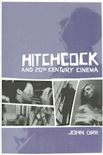 Hitchcock and Twentieth-Century Cinema af John Orr