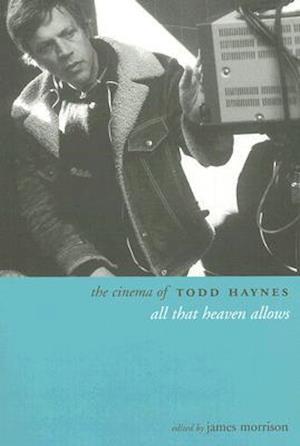 The Cinema of Todd Haynes