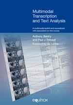 Multimodal Transcription and Text Analysis (Equinox Textbooks & Surveys in Linguistics)