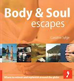 Body & Soul Escapes (Footprints Handbooks)