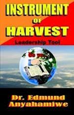 Instrument Of Harvest