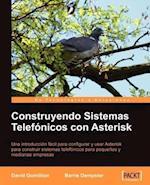 Construyendo Sistemas Telefonicos Con Asterisk