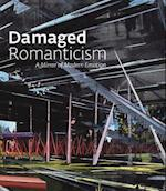 Damaged Romanticism