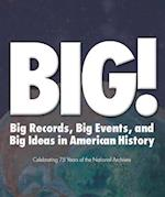 BIG! Records Events and Ideas in American History