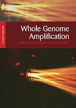 Whole Genome Amplification (Methods Express Series)