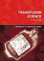 Transfusion Science, second edition af David Hamer, Joyce Overfield, Maureen Dowson