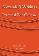 Alexander's Writings on Practical Bee Culture