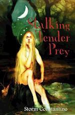Stalking Tender Prey