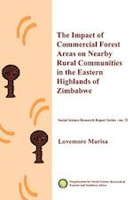 The Impact of Commercial Forest Areas on Nearby Rural Communities in the Eastern Highlands of Zimbabwe