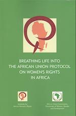 Breathing Life into the African Union Protocal on Women's Rights in Africa