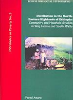 Destitution in the North-Eastern Highlands of Ethiopia