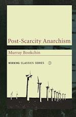 Post-Scarcity Anarchism