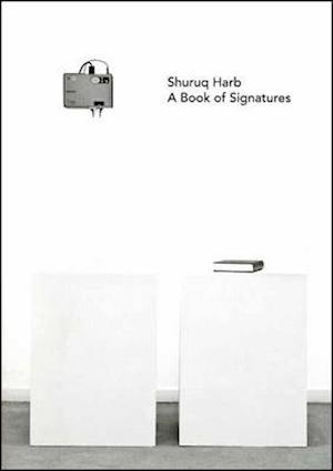 Shuruq Harb: A Book of Signatures