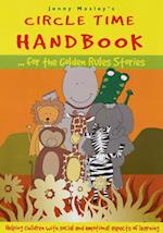 Circle Time Handbook for the Golden Rules Stories (Golden Rules S)