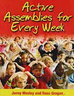 Active Assemblies for Every Week (Learning Through Action S)