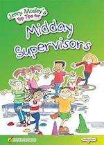 Jenny Mosley's Top Tips for Midday Supervisors (Jenny Mosleys Top Tips)