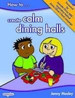 How to Create Calm Dining Halls