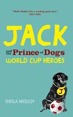 Jack and the Prince of Dogs af Michael Molloy, Sheila Molloy