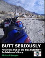 Butt Seriously
