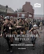 The First World War Retold