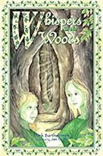 Whispers in the Woods (Green Children of Woolpit S, nr. 1)