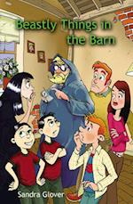 Beastly Things in the Barn (Reluctant Reader S)