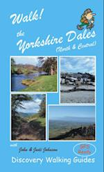 Walk! the Yorkshire Dales (North and Central) (Walk!)