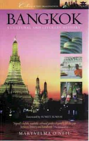 Bangkok a Cultural and Literary History