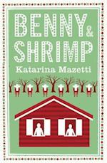 Benny and Shrimp af Katarina Mazetti