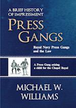 PRESS GANGS: Royal Navy Press Gangs and the Law