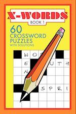 X-Words: 60 Crossword Puzzles