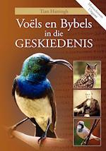 Voels En Bybels in Die Geskiedenis (Monochroom Uitgawe)