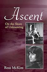 Ascent - On the Shore of Unknowing