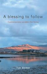 Blessing to Follow