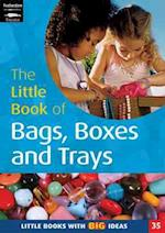 The Little Book of Bags, Boxes and Trays (Little Books)