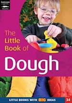The Little Book of Dough (Little Books, nr. 34)